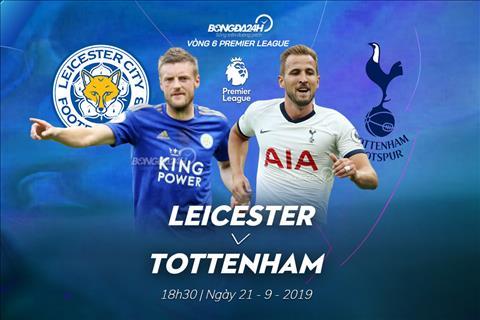 Nhận định Leicester vs Tottenham 18h30 ngày 219 Mở tiệc ở King Power hình ảnh