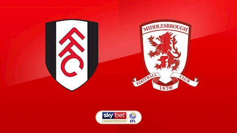 Nhan dinh Fulham vs Middlesbrough 2h45 ngay 18/1 (Hang nhat Anh 2019/20)