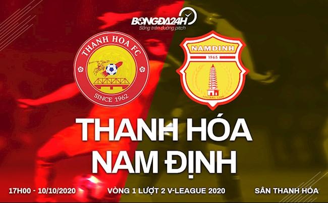 Truc tiep bong da Thanh Hoa vs Nam Dinh luot 1 nhom B V-League 2020 17h00 ngay hom nay 10/10