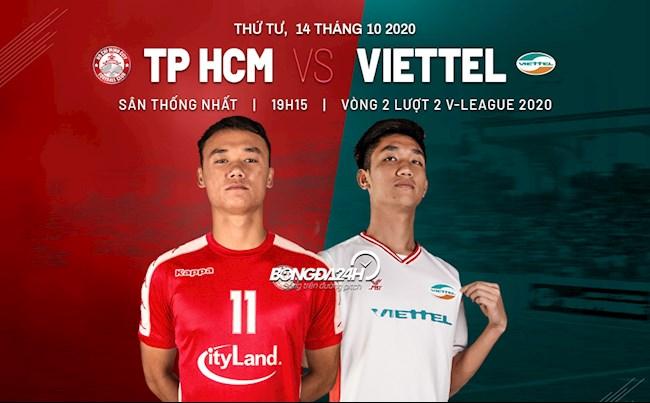 Truc tiep bong da TPHCM vs Viettel vong 2 nhom A V-League 2020 luc 19h15 ngay hom nay 14/10