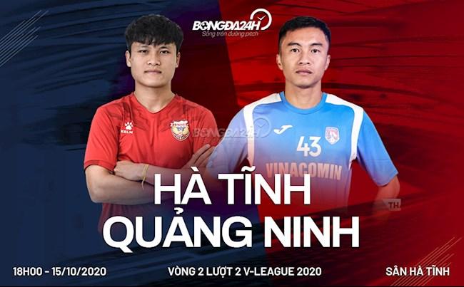Truc tiep bong da Ha Tinh vs Quang Ninh vong 2 nhom A V-League 2020 luc 18h00 ngay hom nay 15/10