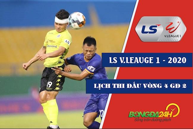 Lịch thi đấu bóng đá Việt Nam  LTD VLeague 2020 vòng 4 GĐ 2 hình ảnh