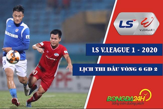 Lịch thi đấu bóng đá Việt Nam - LTD VLeague 2020 vòng 6 GĐ 2 hình ảnh
