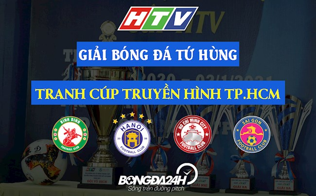 Lịch thi đấu và trực tiếp Cúp Tứ Hùng 2021 trên HTV Thể Thao hình ảnh