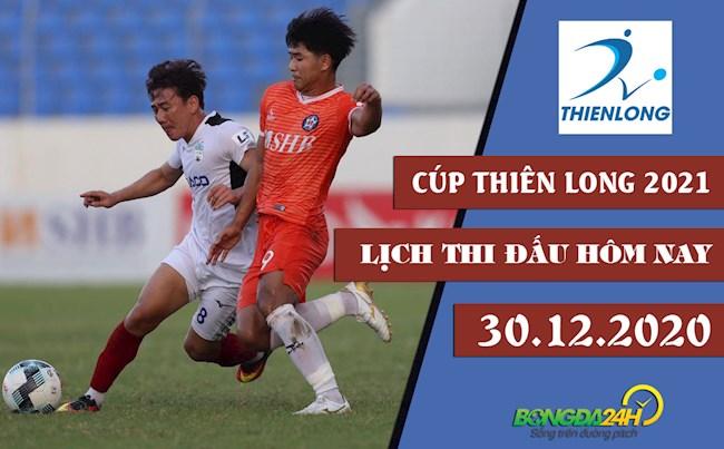 Lịch thi đấu và trực tiếp Cúp Thiên Long 2021 hôm nay 3012 hình ảnh
