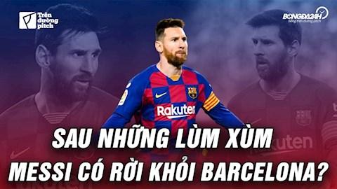 VIDEO: Sự buồn bực của Lionel Messi và tương lai của anh? (P1)