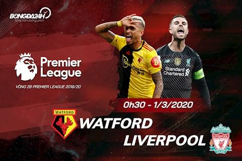 Nhận định Watford vs Liverpool 0h30 ngày 13 vòng 28 NHA hình ảnh