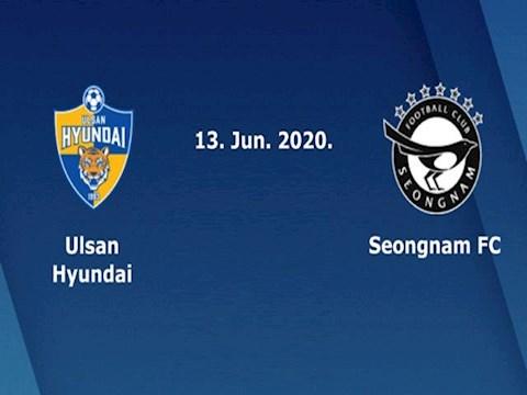 Ulsan Hyundai vs Seongnam 14h30 ngày 136 VĐQG Hàn Quốc 2020 hình ảnh