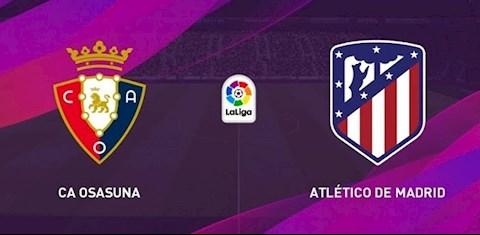 Osasuna vs Atletico Madrid 3h00 ngày 186 La Liga 201920 hình ảnh