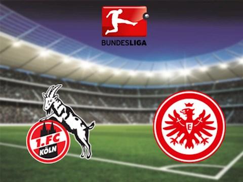 Cologne vs Frankfurt 20h30 ngày 206 Bundesliga 201920 hình ảnh