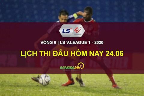 LTD V.League 2020 hom nay 24/6