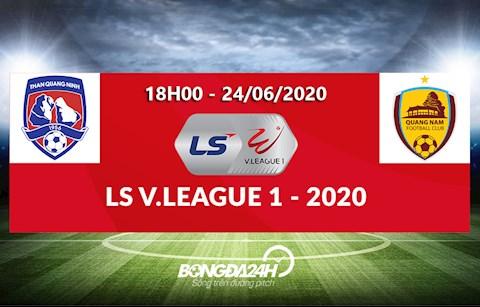 Link xem truc tiep tran dau Binh Quang Ninh vs Quang Nam vong 6 V-League 2020 chieu toi nay 19/6