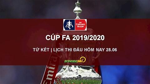 Lịch thi đấu Cúp FA hôm nay 286 - LTD tứ kết FA Cup 2020 hình ảnh