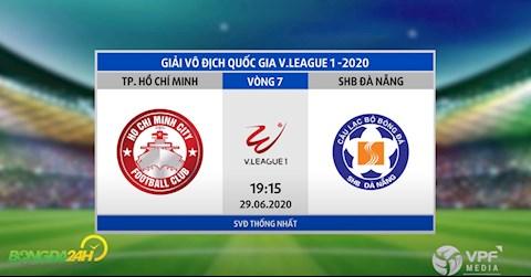 Link xem truc tiep tran dau CLB TP HCM vs Da Nang vong 7 V-League 2020 hom nay 29/6