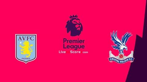 Aston Villa vs Crystal Palace 20h15 ngày 127 Premier League 201920 hình ảnh