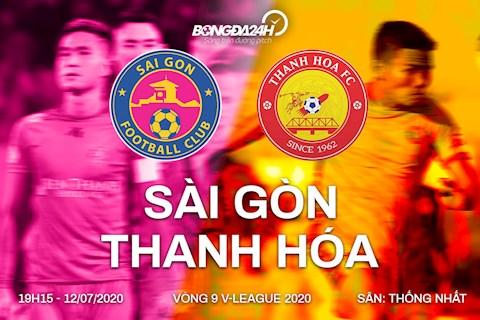 Truc tiep bong da Sai Gon vs Thanh Hoa 19h15 ngay hom nay 12/7 vong 9 V-League 2020