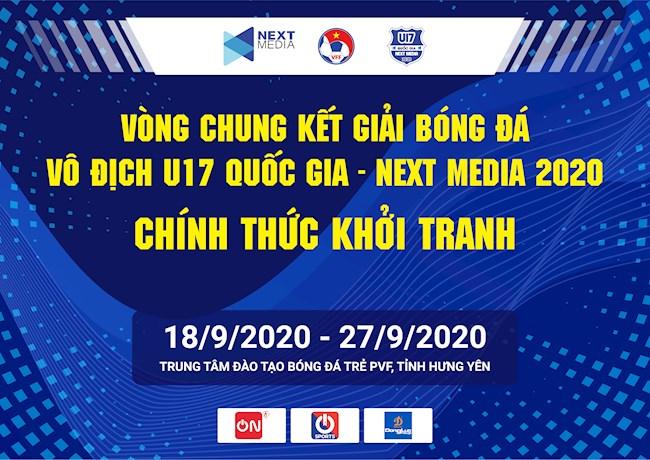 Vòng chung kết giải bóng đá vô địch U17 Quốc Gia Next Media 2020 hình ảnh