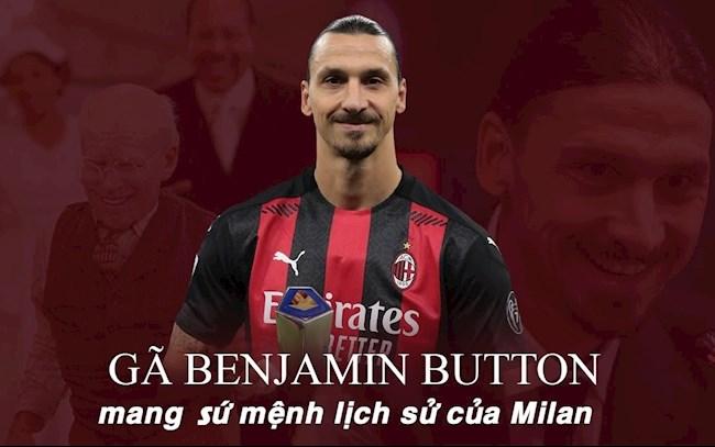 """Zlatan Ibrahimovic: Gã """"Benjamin Button"""" mang sứ mệnh lịch sử của Milan"""