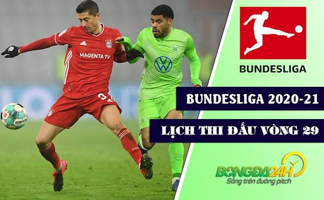 Lịch thi đấu và trực tiếp Bundesliga 2020-21 vòng 29: Wolfsburg vs Bayern