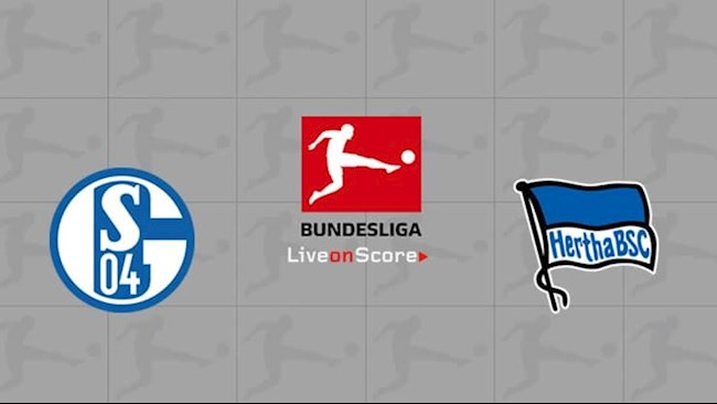Nhận định bóng đá Schalke vs Hertha Berlin 23h00 ngày 12/5 (Bundesliga 2020/21)