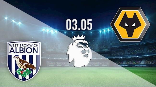 oxbet.com đưa tin West Brom vs Wolves 0h00 ngày 4/5