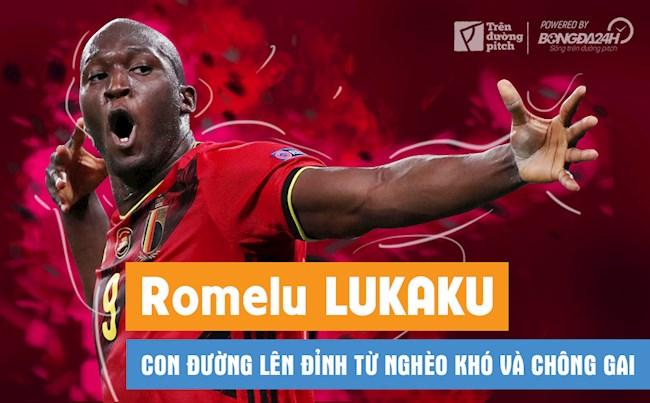 Romelu Lukaku: Con đường lên đỉnh từ nghèo khó và chông gai