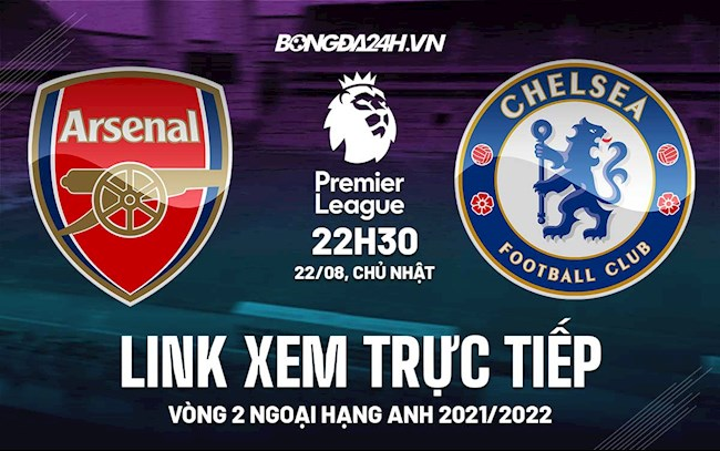 Where is the link to watch Arsenal vs Chelsea live in the second round of the Premier League 2021?