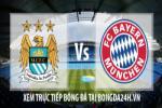 Link sopcast Man City vs Bayern Munchen ( 02h45 - 26/11/2014 )
