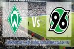 Nhan dinh Bremen vs Hannover 20h30 ngay 25/8 (Bundesliga 2018/19)