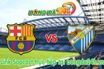 Link sopcast Barcelona vs Malaga (22h00 ngày 21/02/2015)