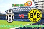 Link sopcast Juventus vs Dortmund (02h45-25/02)
