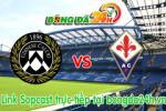 Link sopcast Udinese vs Fiorentina (02h45-23/03)