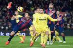Villarreal vs Barcelona (02h00 5/3): Sau Real là Barca?