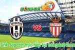 Link sopcast Juventus vs Monaco (01h45-15/04)