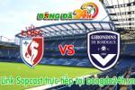 Link sopcast Lille vs Bordeaux (19h00-19/04)