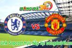 Link sopcast Chelsea vs M.U (23h30 ngày 18/04/2015)