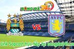 Link sopcast ManCity vs Aston Villa (23h30 ngày 25/04/2015)