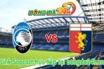 Link sopcast Atalanta vs Genoa (20h00-17/05)