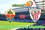 Link sopcast Elche vs Athletic Bilbao (00h00-18/05)