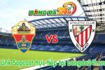 Link sopcast Elche vs Athletic Bilbao (00h00-18/05)