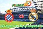 Link sopcast Espanyol vs Real Madrid (00h00-18/05)