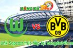 Link sopcast Wolfsburg vs Borussia Dortmund (20h30-16/05)