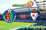 Link sopcast Getafe vs Eibar (00h00-18/05)