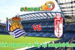 Link sopcast Real Sociedad vs Granada (00h00-18/05)