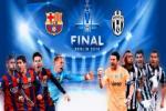 Barca doa Juventus truoc them chung ket Champions League 2014-2015