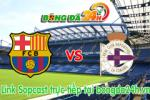 Link sopcast Barcelona vs Deportivo (23h30-23/05)