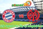Link sopcast Bayern Munich vs Mainz 05 (20h30-23/05)