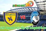 Link sopcast Chievo vs Atalanta (20h00-24/05)
