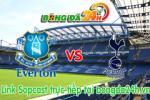 Link sopcast Everton vs Tottenham (21h00-24/05)