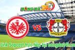 Link sopcast Eintracht Frankfurt vs Bayer Leverkusen (20h30-23/05)